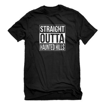 Mens Straight Outta Haunted Hills Unisex T-shirt