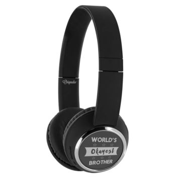 Funny Brother Headphone Worlds Okayest Brother Wireless Bluetooth Headphones Beebop