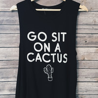 Go Sit On A Cactus Tank (Black)
