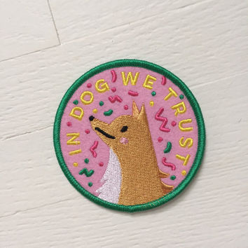 In Dog We Trust felt iron on patch