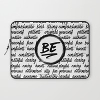Be... Laptop Sleeve by Noonday Design