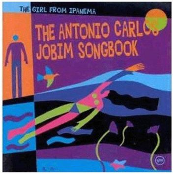 Antonio Carlos Jobim (Tribute) & Antonio Carlos Jobim - The Girl from Ipanema: The Antonio Carlos Jobim Songbook