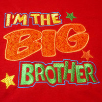 I'm the Big Brother Applique Embroidered Toddler Shirt (12mo)