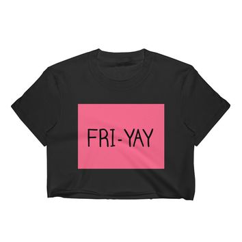 Fri-Yay Women's Crop Top