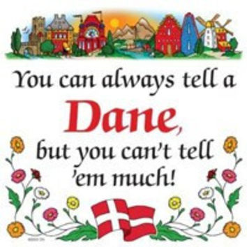Kitchen Wall Plaques: Tell a Dane