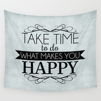 Take Time - Blue Wall Tapestry by Mockingbird Avenue