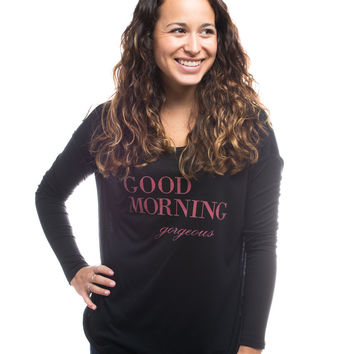Good Morning Gorgeous Flowy Long Sleeve Tee