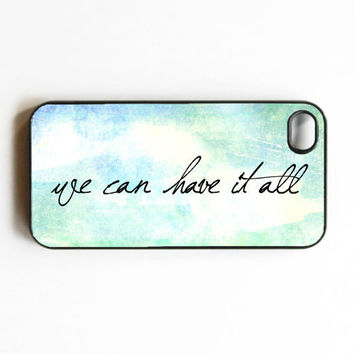 iphone 4 case We can have is all Courage Dreams Hope by MursBlanc