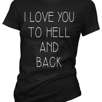 """Women's """"I Love You To Hell And Back"""" Collection by Pinky Star (Black)"""