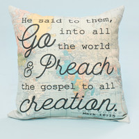Altar'd State Mark 16:15 Pillow - Gifts/Home Decor