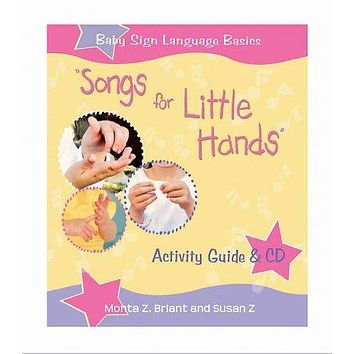 Songs For Little Hands (Baby Sign Language Basics)
