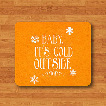 Funny Winter Quote Baby it's cold outside Text Map Mouse Pad Ice Crystal SnowFlake Cartoon MousePad Work Pad Mat Rectangle Personal Gift