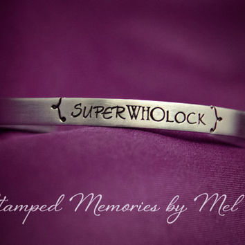 SuperWhoLock - Fangirl Aluminum Cuff Bracelet - Hand Stamped Fandom Gift for Her - Sherlock, Dr Who, Supernatural - Dean, The Doctor, Holmes