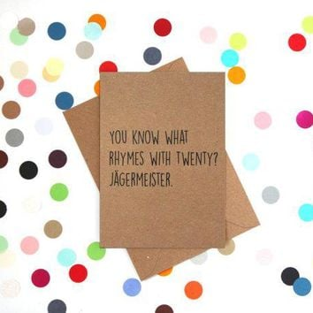 What Rhymes With Twenty? Jagermeister Funny Happy Birthday Card FREE SHIPPING