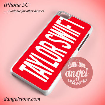 Taylor Swift Red Name Phone case for iPhone 5C and another iPhone devices