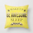 Be Awesome. Repeat. (Yellow) Throw Pillow by Jacqueline Maldonado