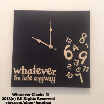 Whatever, I'm late anyway clock Black and Tan