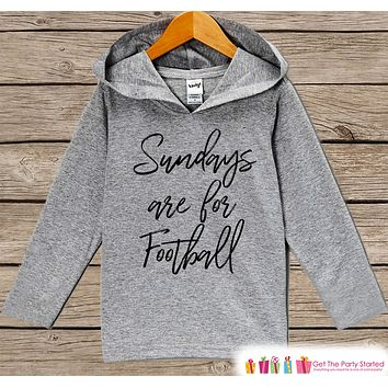 Kids Football Shirt - Sundays Are For Football Hoodie - Boys or Girls Novelty Shirt - Grey Pullover - Gift Idea for Baby, Kids, Toddler