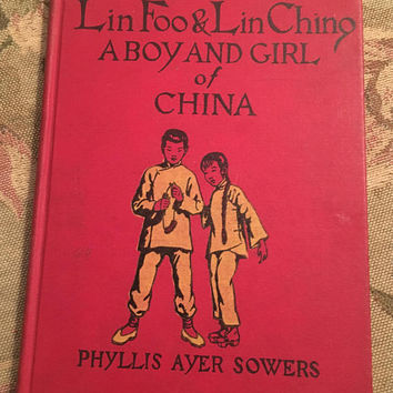Lin Foo & Lin Ching, A Boy and Girl of China, 1932 Book, Phyllis Ayer Sowers, Rare Book, Red Cloth Book, Vintage Book, Library Book