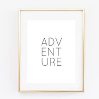 adventure quote Typographic Print Quote art print wall decor Typography family decor family room poster print framed quote tumblr room decor