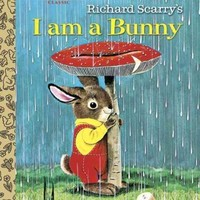 Richard Scarry's I Am a Bunny (Little Golden Books): I Am a Bunny Little Golden Book