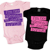 Personalized Baby Tees - Psychobaby I'm Not Allowed To Date One-Piece