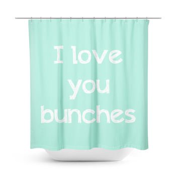 I Love You Bunches Mint Shower Curtain
