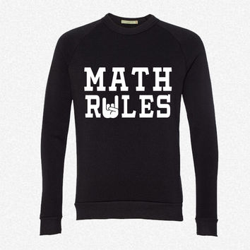 Math Rules fleece crewneck sweatshirt