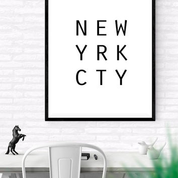 New York City Printable Wall Art, Scandinavian Print, Black and White Art, New York Print, Typographic Art, NEW YRK CTY Minimalist Wall Art