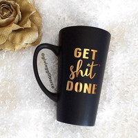 Get Shit Done // Matte Black Coffee Mug