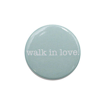 walk in love. Light Mint Button