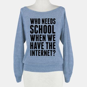 Who Needs School When We Have The Internet?