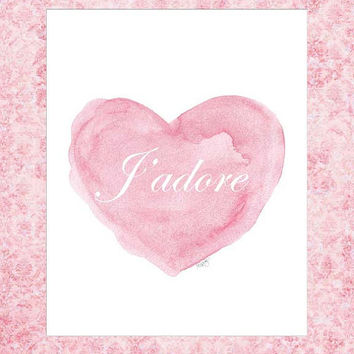 J' adore, Pink Nursery Art, 8x10 Watercolor Art Print, New Baby Gift, Pink Shabby Style, Love Quote,French Nursery Theme, New Mom Gift