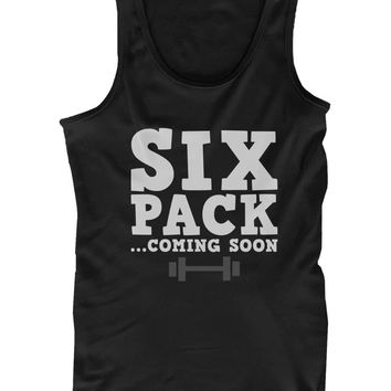 Men's Work Out Tank Top - Six Pack Coming Soon - Workout Lazy Tanktop