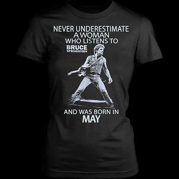 Never Underestimate a Woman who listens to Bruce Springsteen and was born in May T-shirt 1