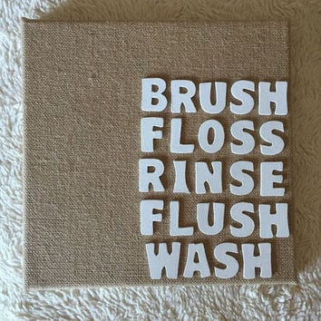 Brush floss rinse flush wash bathroom decor