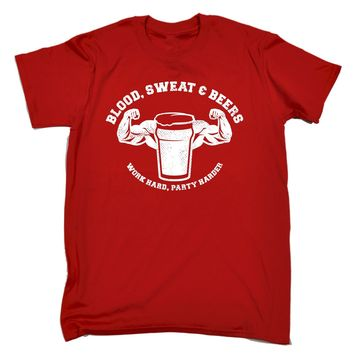 BLOOD, SWEAT & BEERS T-SHIRT Work Hard Party Harder Tee