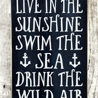 Rustic Beach Coastal Decor Wood Live In The Sunshine Swim The Sea Emerson Quote Sign