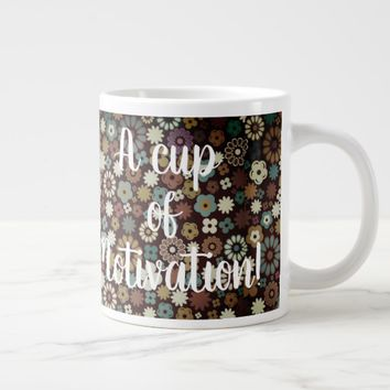 A cup of Motivation Coffee Mug