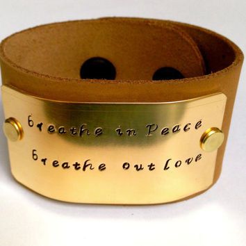 Breathe in Peace Breathe out Love Hand Stamped Leather Cuff