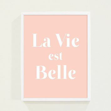 Coral Peach Pink Pastel - La Vie Est Belle - Life is Beautiful Modern Wall Art Minimalist Typography Poster Print