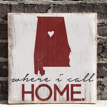 Alabama Home, Distressed Wood Sign, Home Wall Art, City Home Sign, Home Sweet Home, 12 x 12