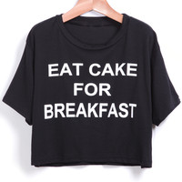 Eat Cake For Breakfast Graphic Print Black Crop Top