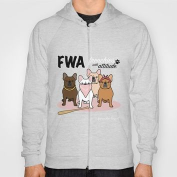 FWA by Frenchie Love Hoody by Frenchie Love