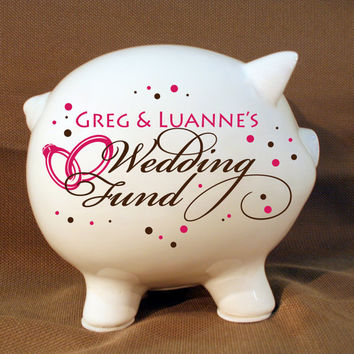 "Personalized Piggy Bank ""Wedding Fund"" with Vinyl Decal, Engagement Party Gift, Fund Piggy bank, Wedding Bank"