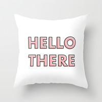 Hello There Throw Pillow by Nicole Davis