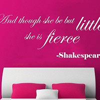Wall Decals Quotes Vinyl Sticker Decal Quote Shakespeare And though she be but little Phrase Home Decor Bedroom Art Design Interior C272
