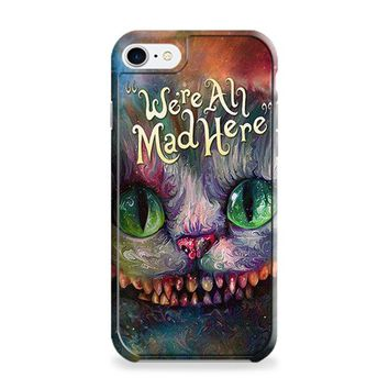 WE ARE ALL MAD HERE ALICE IN WONDERLAND 2 iPhone 6 | iPhone 6S Case