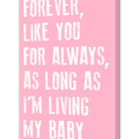 Canvas Wall Art with Quote, My Baby You'll Be