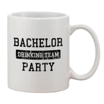 Bachelor Party Drinking Team - Distressed Printed 11oz Coffee Mug